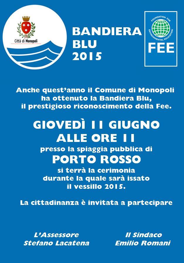 Monopoli, giovedì festa per la Bandiera Blu 2015